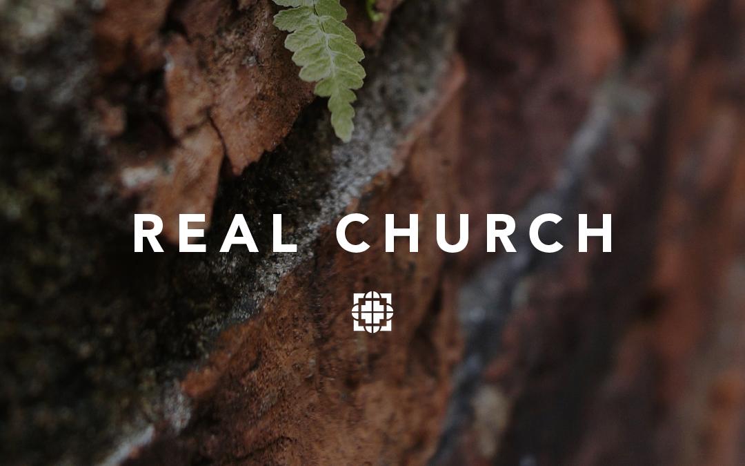 New Sermon Series: Real Church