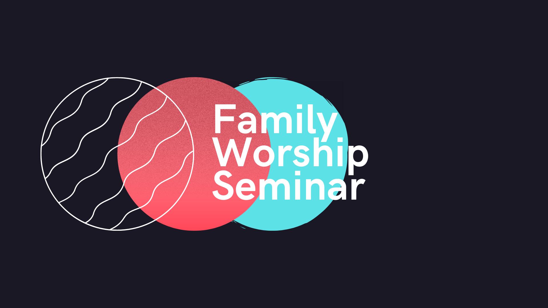 TGKids Family Worship Seminar